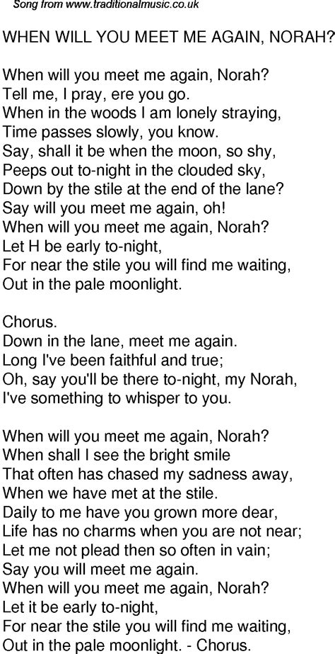 Old Time Song Lyrics for 39 When Will You Meet Me Again Norah